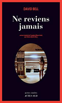 Book cover: Ne Reviens Jamais David Bell